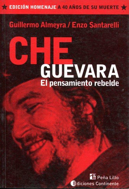 CHE GUEVARA A 40 AÑOS DE SU MUERTE