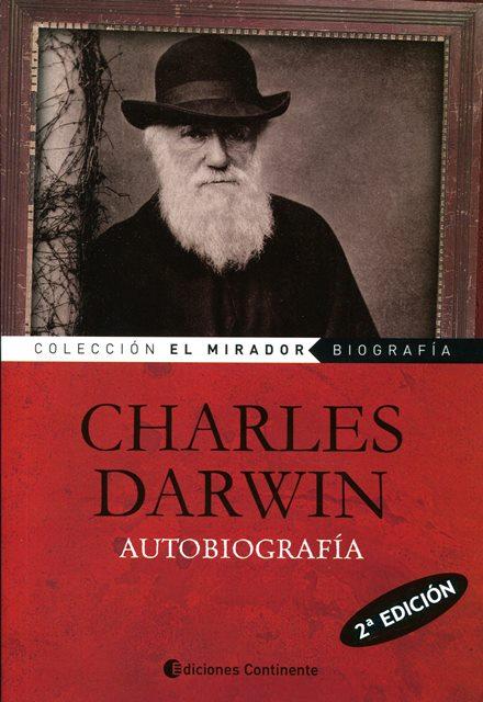 AUTOBIOGRAFIA . CHARLES DARWIN