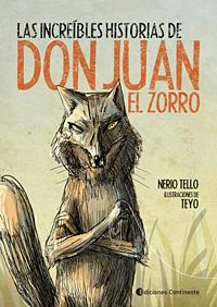 LAS INCREIBLES HISTORIAS DE DON JUAN EL ZORRO