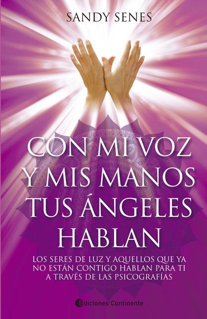 CON MI VOZ Y MIS MANOS TUS ANGELES HABLAN