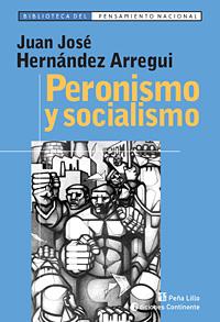PERONISMO Y SOCIALISMO