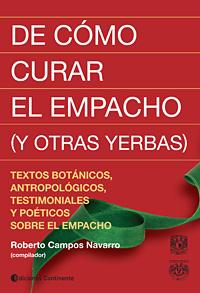 DE COMO CURAR EL EMPACHO (Y OTRAS YERBAS)