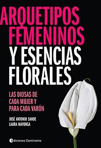 ARQUETIPOS FEMENINOS Y ESENCIAS FLORALES