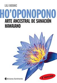 HO` OPONOPONO . ARTE ANCESTRAL DE SANACION HAWAIANO