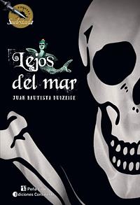 LEJOS DEL MAR . FICCIONES SUDESTADA