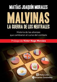 MALVINAS . LA GUERRA DE LOS NEUTRALES