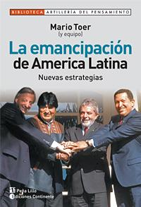 LA EMANCIPACION DE AMERICA LATINA . NUEVAS ESTRATEGIAS