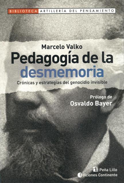 PEDAGOGIA DE LA DESMEMORIA