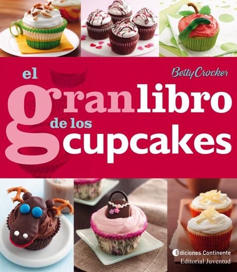 EL GRAN LIBRO DE LOS CUPCAKES (ED.ARG.)