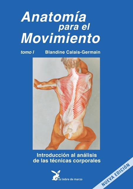 ANATOMIA PARA EL MOVIMIENTO (I - AZUL) (ED.ARG.)