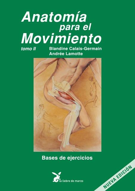 ANATOMIA PARA EL MOVIMIENTO (II - VERDE) (ED.ARG.)