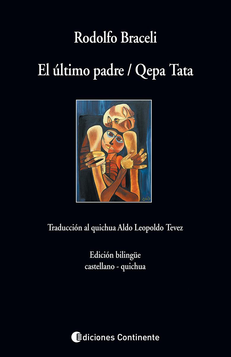 EL ULTIMO PADRE / QEPA TATA . (CASTELLANO - QUICHUA)
