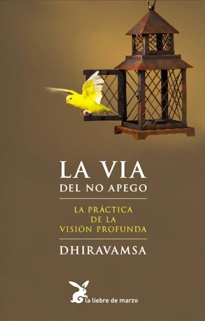 LA VIA DEL NO APEGO (ED.ARG.)
