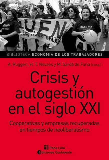 CRISIS Y AUTOGESTION EN EL SIGLO XXI
