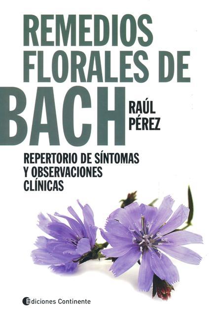 REMEDIOS FLORALES DE BACH : REPERTORIO DE SINTOMAS Y OBSERVACIONES