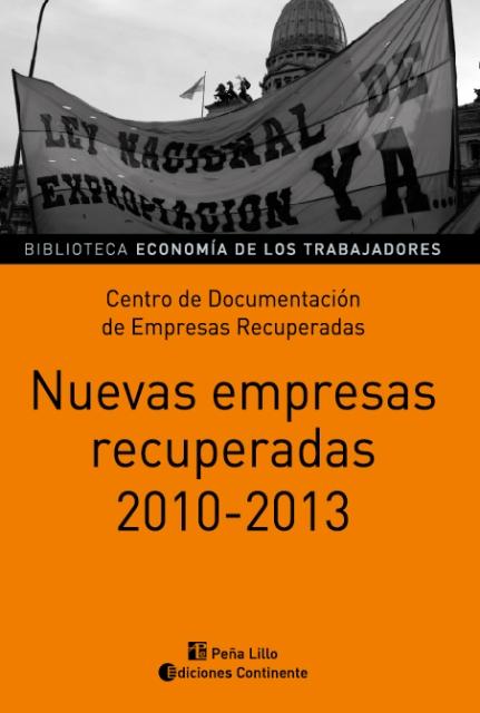 NUEVAS EMPRESAS RECUPERADAS 2010 - 2013
