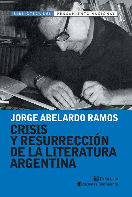 CRISIS Y RESURRECCION DE LA LITERATURA ARGENTINA