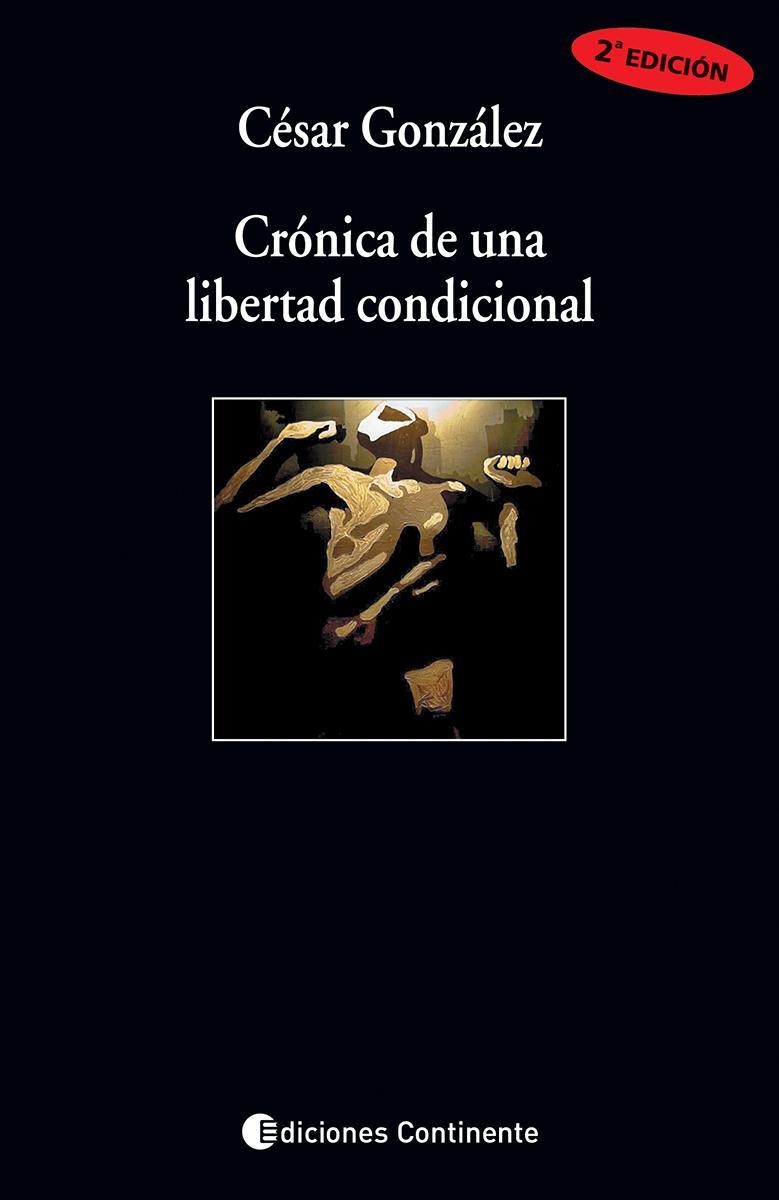 CRONICA DE UNA LIBERTAD CONDICIONAL