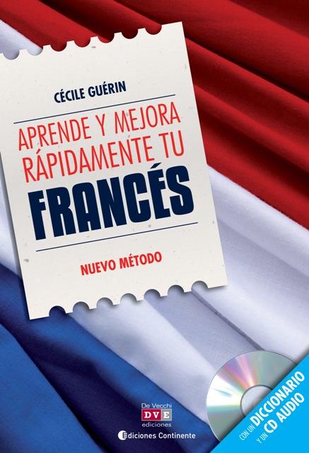 FRANCES APRENDE Y MEJORA RAPIDAMENTE TU (L+CD) (ED.ARG.)