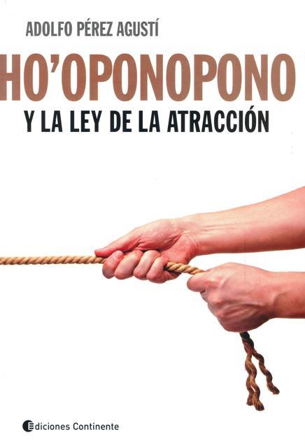 HO` OPONOPONO Y LA LEY DE LA ATRACCION