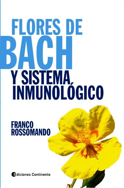 FLORES DE BACH Y SISTEMA INMUNOLOGICO