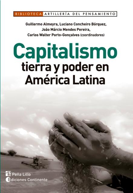 CAPITALISMO : TIERRA Y PODER EN AMERICA LATINA