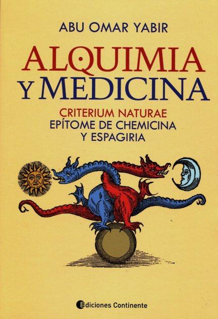 ALQUIMIA Y MEDICINA : CRITERIUM NATURAE