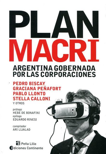 EL PLAN MACRI : LA ARGENTINA GOBERNADA POR LAS CORPORACIONES