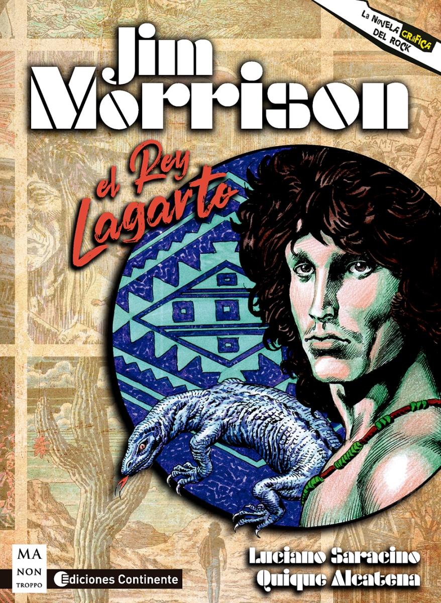 JIM MORRISON . EL REY LAGARTO . LA NOVELA GRAFICA DEL ROCK