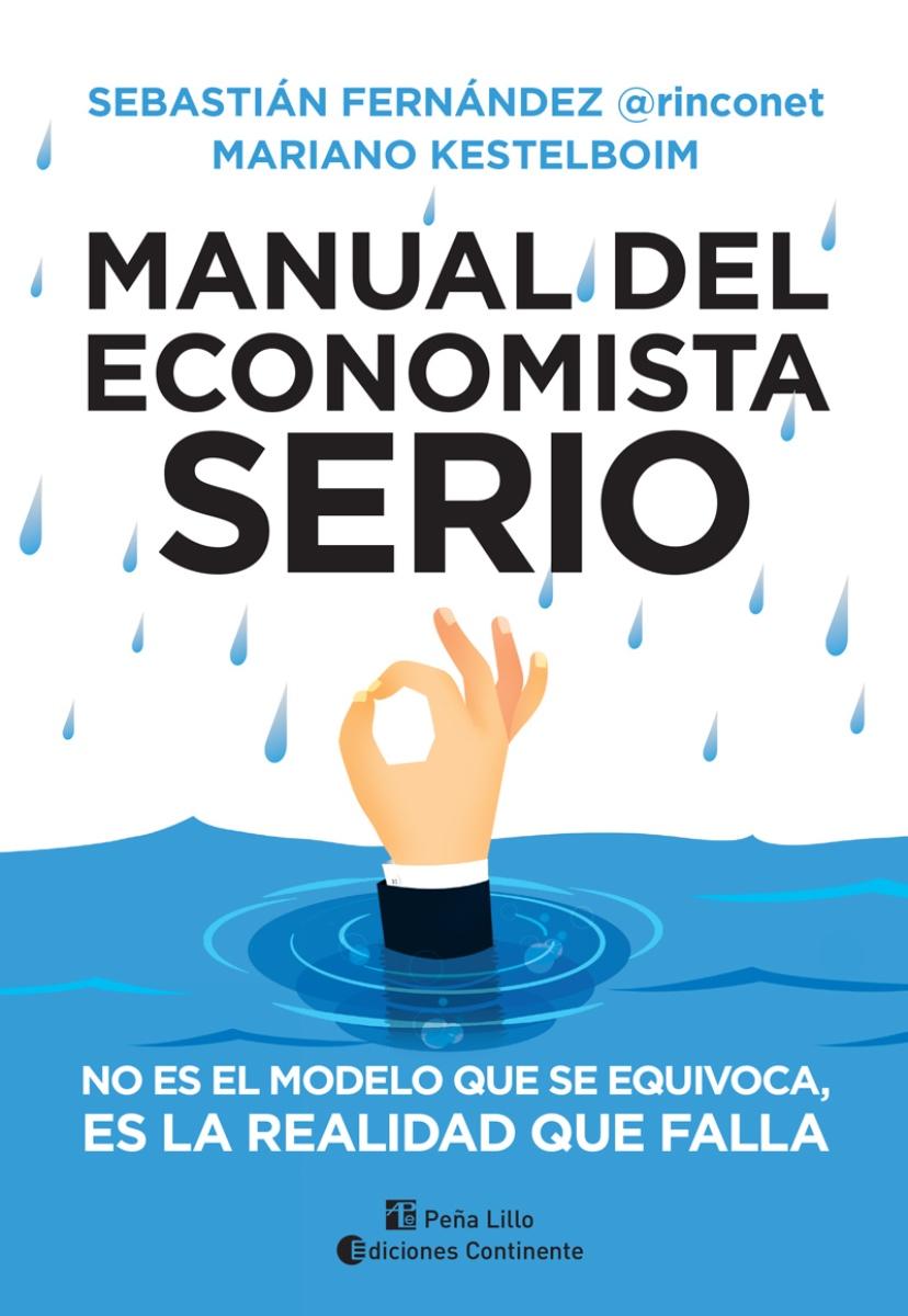 MANUAL DEL ECONOMISTA SERIO