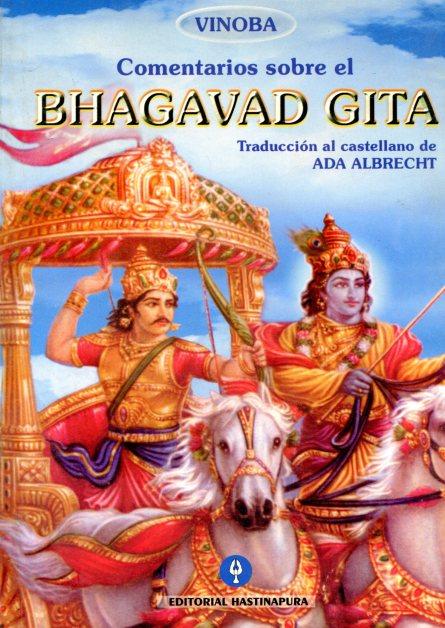 COMENTARIOS SOBRE EL BHAGAVAD GITA