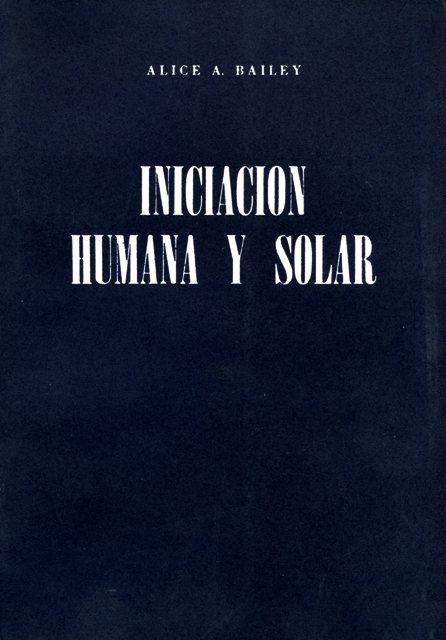 INICIACION HUMANA Y SOLAR (LUC)