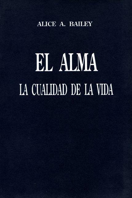 EL ALMA - LA CUALIDAD DE LA VIDA