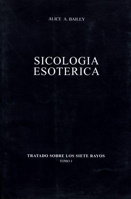 TRATADO SIETE RAYOS (T.I) SICOLOGIA ESOTERICA