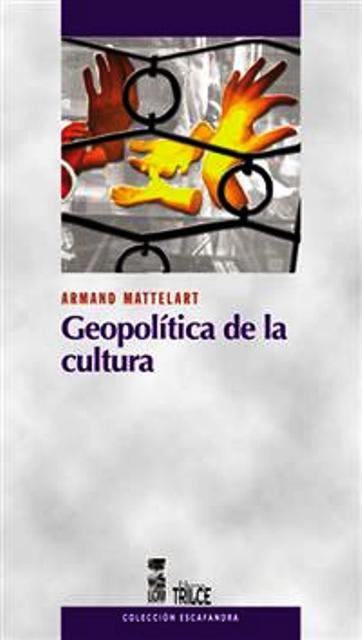 GEOPOLITICA DE LA CULTURA