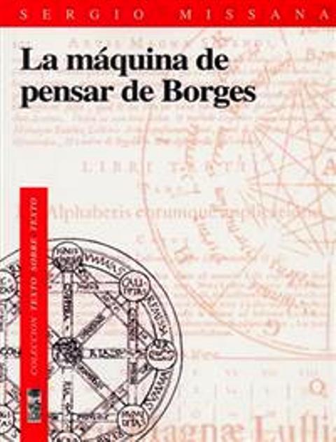 LA MAQUINA DE PENSAR DE BORGES