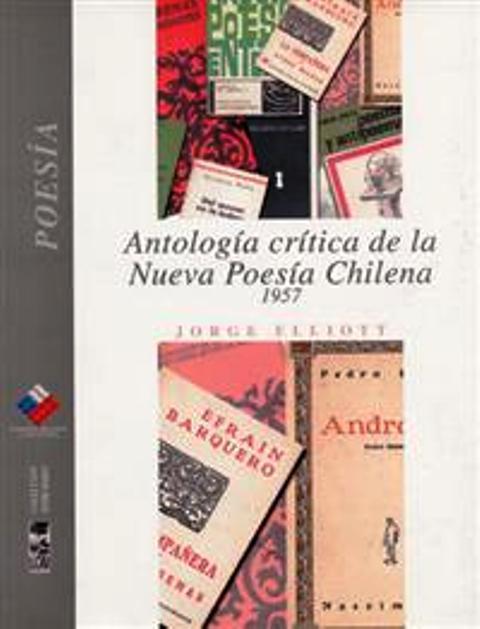 ANTOLOGIA CRITICA DE LA NUEVA POESIA CHILENA