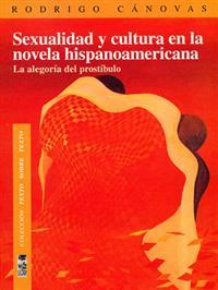 SEXUALIDAD Y CULTURA EN LA NOVELA HISPANOAMERICANA