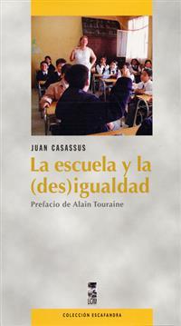 LA ESCUELA Y LA (DES) IGUALDAD