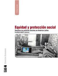 EQUIDAD Y PROTECCION SOCIAL