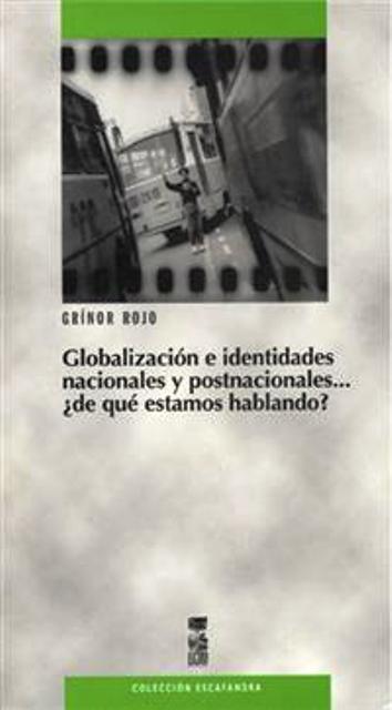 GLOBALIZACION E IDENTIDADES NACIONALES Y POSTNACIONALES....