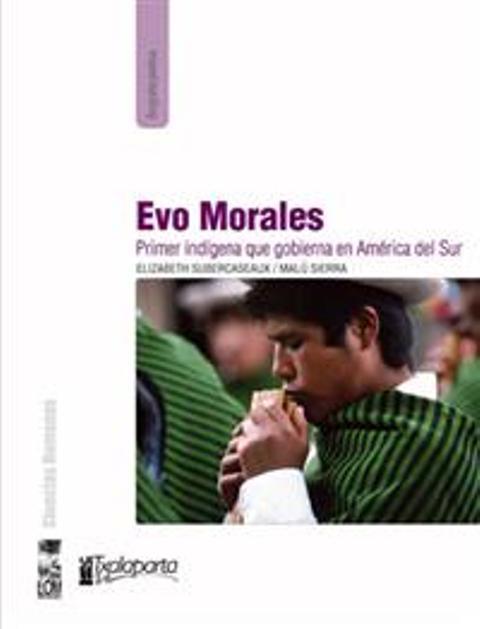 EVO MORALES . PRIMER INDIGENA QUE GOBIERNA EN AMERICA DEL SUR