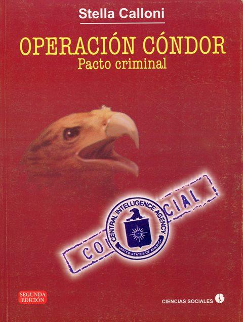 OPERACION CONDOR . PACTO CRIMINAL