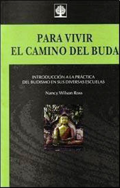 PARA VIVIR EL CAMINO DEL BUDA