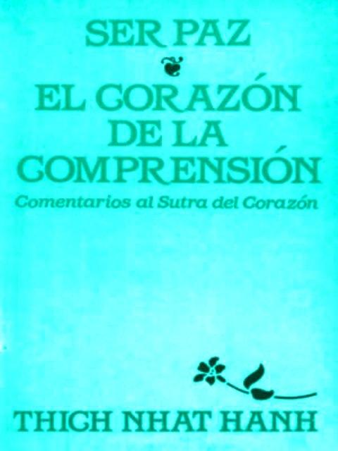 SER PAZ * EL CORAZON DE LA COMPRESION