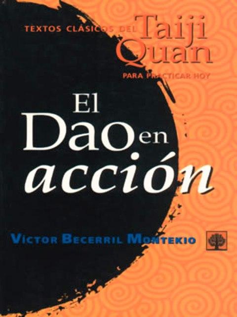 EL DAO EN ACCION