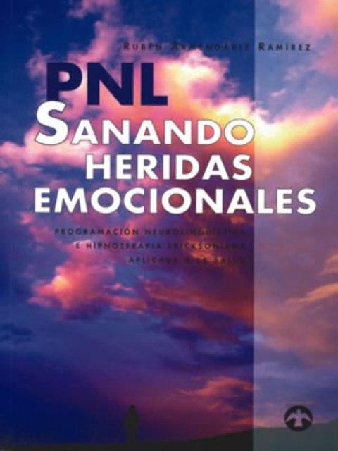 PNL SANANDO HERIDAS EMOCIONALES