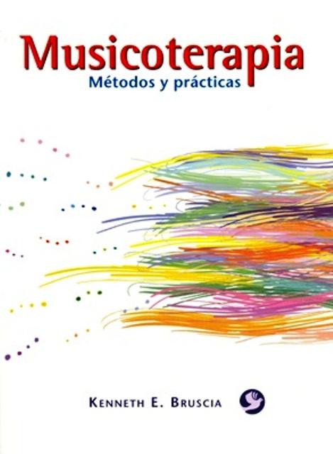 MUSICOTERAPIA . METODOS Y PRACTICAS