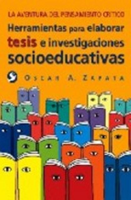 HERRAMIENTAS PARA ELABORAR TESIS E INVESTIGACIONES SOCIOEDUCATIVAS