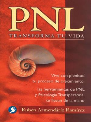 PNL TRANSFORMA TU VIDA